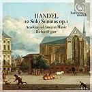 Handel - 12 Solo Sonatas Op.1 (Academy of Ancient Music/Richard Egarr)