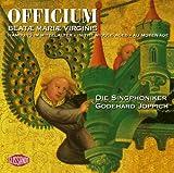 Songtexte von Die Singphoniker - odehard Joppich / Officium Beatae Mariae Virginis