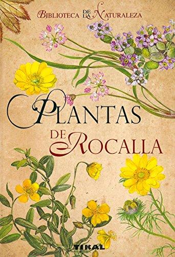 Plantas De Rocalla (Biblioteca De Ka Naturaleza) (Biblioteca De La Naturaleza) por V. Vodicková