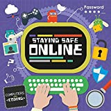 Staying Safe Online (Computers and Coding)