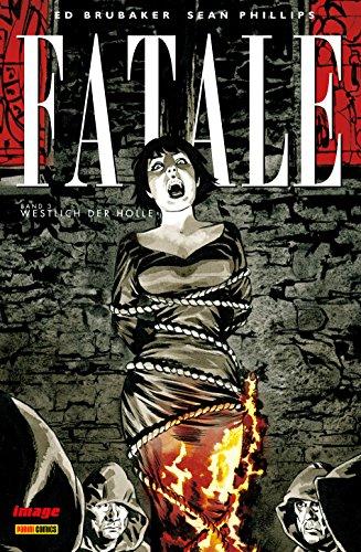 Fatale, Band 3: Westlich der Hölle