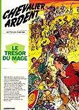 Image de Chevalier Ardent, tome 7 : Le Trésor du mage