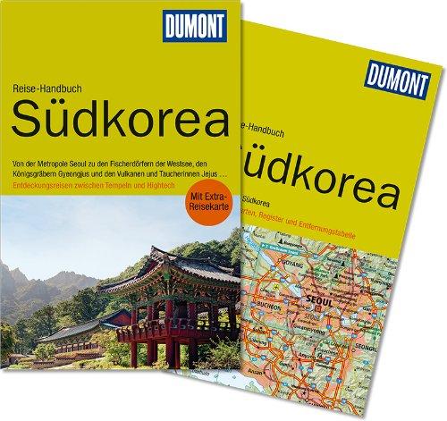 DuMont Reise-Handbuch Reiseführer Südkorea - Südkorea Reiseführer