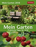 Mein Garten - Kalender 2018: Praktische Tipps für 2018