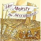 Her Majesty,the Decemberists