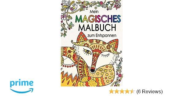 Mein magisches Malbuch zum Entspannen: Amazon.de: Felicity French ...