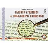 Dizionario e prontuario dell'enogastronomia internazionale. Con espansione online. Per gli Ist. professionali. Con CD-ROM