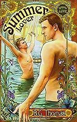 Summer Lover by B. G. Thomas (2014-07-25)