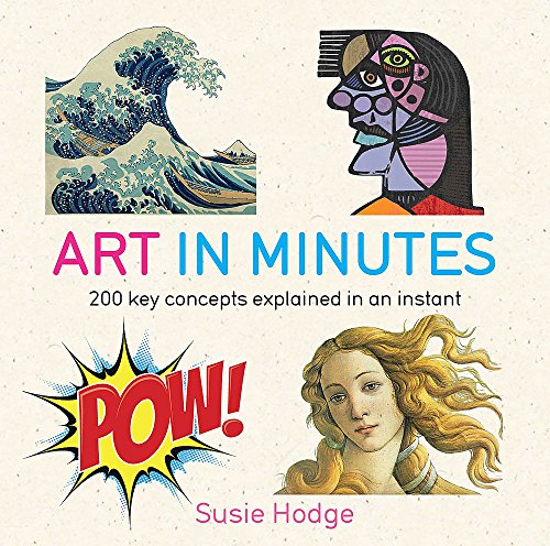 Art in Minutes por Susie Hodge