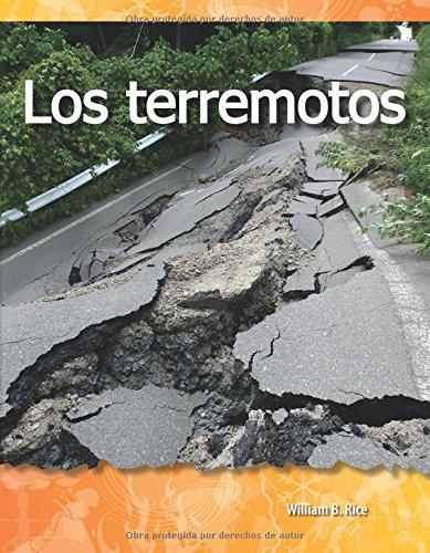 Los Terremotos (Earthquakes) (Spanish Version) (Las Fuerzas En La Naturaleza (Forces in Nature)) por William Rice