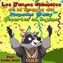Los Juegos Olímpicos de la Granja del Mapache Wally Deportes en Equipo