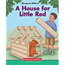 A House for Little Red (Beginning-To-Read) by Margaret Hillert (2016-07-15)