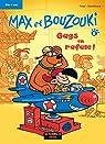 Max et Bouzouki, tome 2 : Gags en rafale ! par Evrard