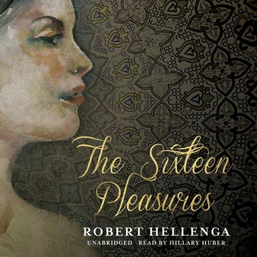 The Sixteen Pleasures  Audiolibri