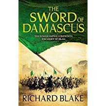 The Sword of Damascus (Death of Rome Saga Book Four) (Aelric)
