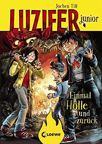 Luzifer junior - Einmal Hölle und zurück: Band 3