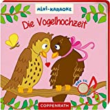 Mini-Karaoke: Die Vogelhochzeit