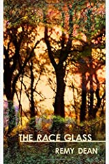 The Race Glass by Remy Dean (2014-03-18) Paperback