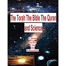 The Torah The Bible The Quran and Science (KindleVersion02) (English Edition)