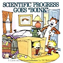 Scientific Progress Goes Boink: A Calvin and Hobbes Collection (A Calvin & Hobbes Collection)
