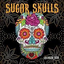 Sugar Skulls Wall Calendar 2018 (Art Calendar)