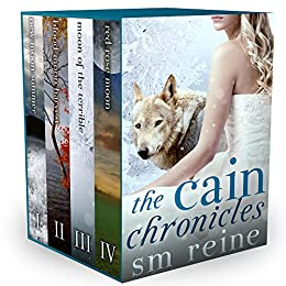 The Cain Chronicles, Episodes 1-4: New Moon Summer, Blood Moon Harvest, Moon of the Terrible, Red Rose Moon (Seasons of the Moon Book 5) (English Edition) par [Reine, SM]