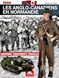 LES ANGLO CANADIENS EN NORMANDIE