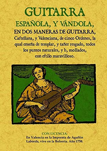 Guitarra Española, y Vandola, En Dos Maneras de Guitarra, Castellana y Valenciana