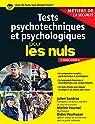 Tests psychotechniques et psychologiques pour les Nuls Concours - Métiers de la sécurité par Fournol