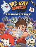 Yo-Kai Watch - Retrouve-les tous !