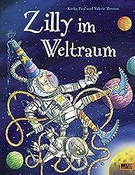 Zilly im Weltraum: Vierfarbiges Bilderbuch
