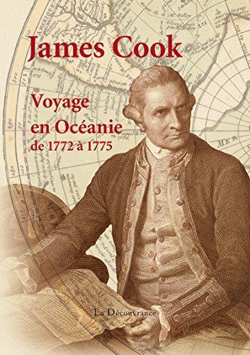 Descargar Libro Voyage en Océanie de 1772 à 1775: A la recherche de la Terra Australis Incognita de James Cook
