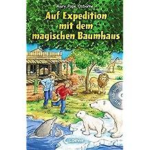 Das magische Baumhaus – Auf Expedition mit dem magischen Baumhaus: Mit Hörbuch-CD Im Tal der Löwen (Das magische Baumhaus - Sammelbände)
