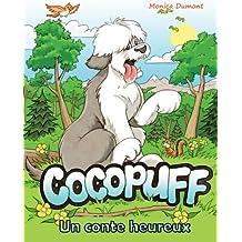 Cocopuff - Un conte heureux: Un livre à propos de trouver le bonheur à l'intérieur de soi