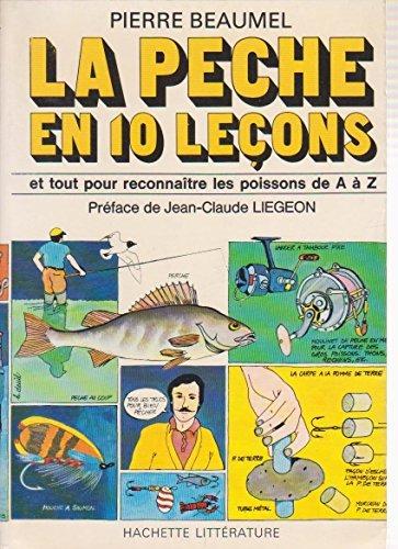 La Pêche en dix leçons