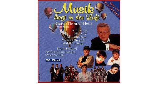 Musik Liegt I D Luft D T Heck Various Dieter Thomas Heck Amazon De Musik