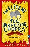 Ein Elefant für Inspector... von Vaseem Khan
