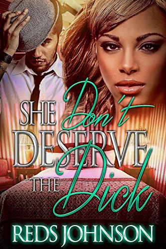 Dont Mesh (She Don't Deserve The Dick: Frenemies (English Edition))