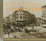 Berliner Spaziergänge. Grosse Hamburger Strasse & Scheunenviertel. CD (Ohreule) - Holmar A Mück