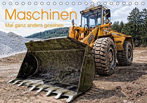Maschinen - Mal anders gesehen (Tischkalender 2019 DIN A5 quer): Baumaschinen und landwirtschaftliche Geräte aus einzigartiger Sicht und ... 14 Seiten (CALVENDO Technologie)
