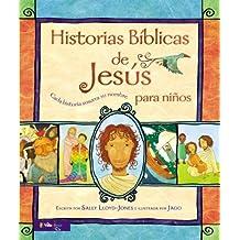 Historias Bíblicas de Jesús para niños: Cada historia susurra su nombre (Spanish Edition) by Lloyd-Jones, Sally (2013) Hardcover