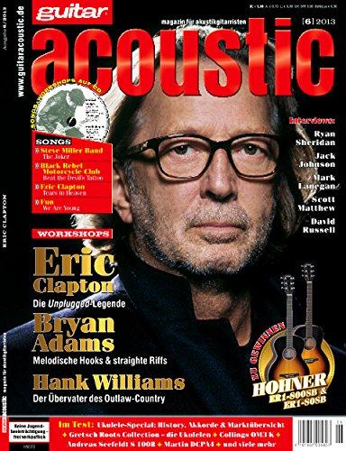 guitar acoustic 6 2013 mit CD - Eric Clapton - Interviews - Akustikgitarre Workshops - Akustikgitarre Playalongs - Akustikgitarre Test und Technik - Akustikgitarre Noten