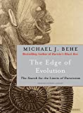 The Edge of Evolution - The Search for the Limits of Darwinism by Michael J. Behe (2007-08-20) - Tantor Audio - 20/08/2007