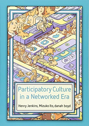 Participatory Culture in a Networked Era: A Conversation on Youth, Learning, Commerce, and Politics por Henry Jenkins