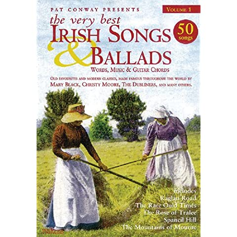The Very Best Irish Songs & Ballads: Words, Music & Guitar Chords: 1