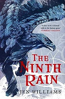 The Ninth Rain (The Winnowing Flame Trilogy 1): British Fantasy Award Winner 2018 by [Williams, Jen]
