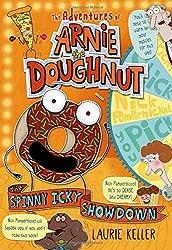 The Spinny Icky Showdown (Adventures of Arnie the Doughnut)