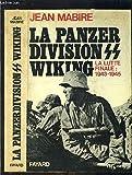 La Panzer division SS Wiking - La lutte finale : 1943-1945