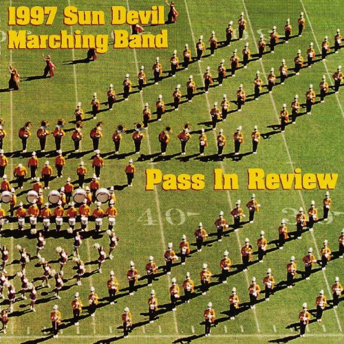 Sun Devil Marching Band Pass In Review 1997 Sun Audio Review