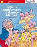 "Afficher ""Joyeux anniversaire Calamity Mamie !"""